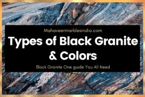Types of Black Granite & Colors