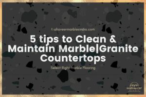 5-tips-to-Clean-Maintain-Marble-_-Granite-Countertops
