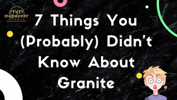 7 Things You Probably Didnt Know About Granite e1623312000511