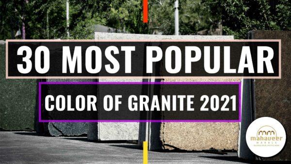 30 Most Popular Granite Colors & Price 2021